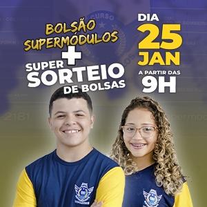 Vem Aí o Bolsão SuperMódulos + Super Sorteio de Bolsas, dia 25 de janeiro!