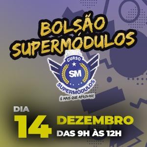 Vem aí o Bolsão SuperMódulos, dia 14/12!