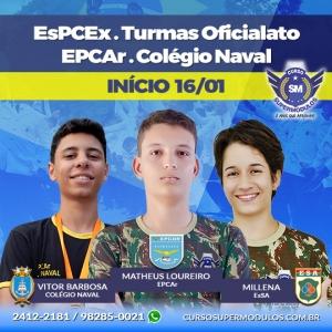 Novas Turmas - EsPCEx, Oficialato, EPCAr e Colégio Naval