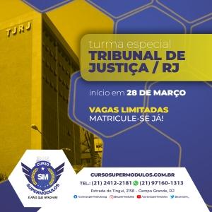CONCURSO TJ RJ | SuperMódulos inicia turma especial dia 28 de março