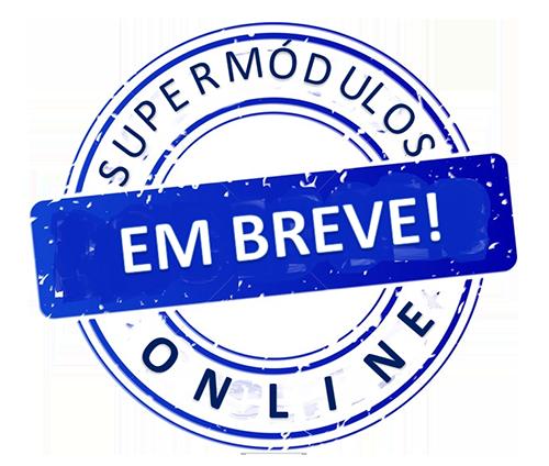 Em breve Curso Online no Curso Supermódulos